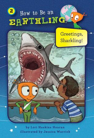 Greetings, Sharkling! (Book 2)