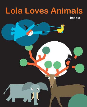 Lola Loves Animals